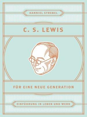 cover image of C. S. Lewis für eine neue Generation