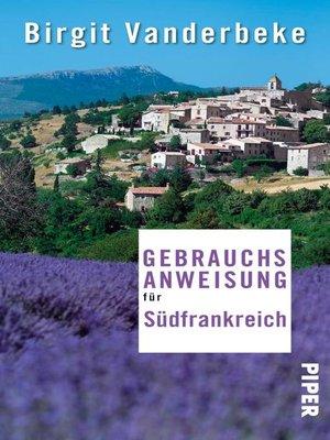 cover image of Gebrauchsanweisung für Südfrankreich