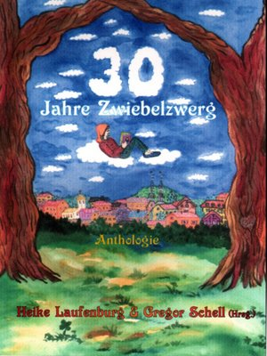 cover image of 30 Jahre Zwiebelzwerg