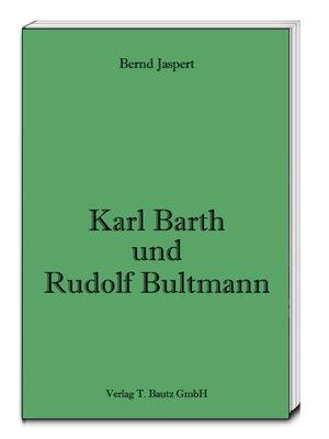 cover image of Karl Barth und Rudolf Bultmann