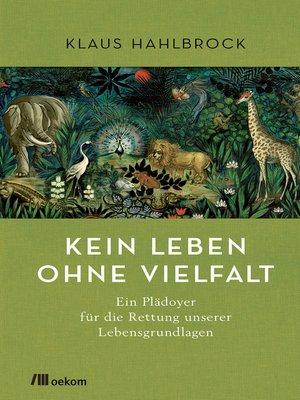 cover image of Kein Leben ohne Vielfalt