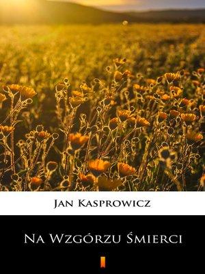 cover image of Na Wzgórzu Śmierci