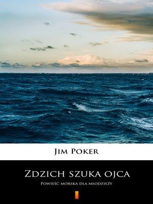 cover image of Zdzich szuka ojca