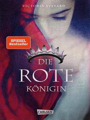 cover image of Die rote Königin (Die Farben des Blutes 1)