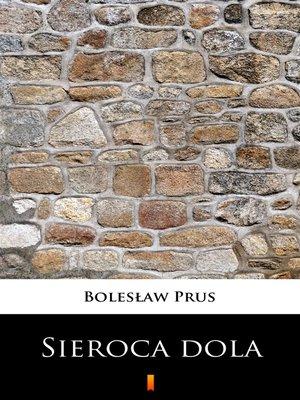 cover image of Sieroca dola