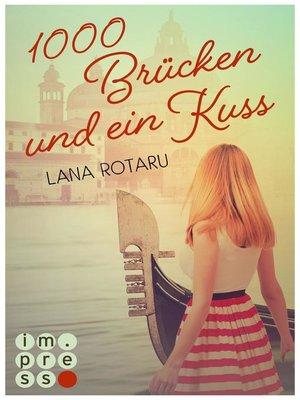 cover image of 1000 Brücken und ein Kuss