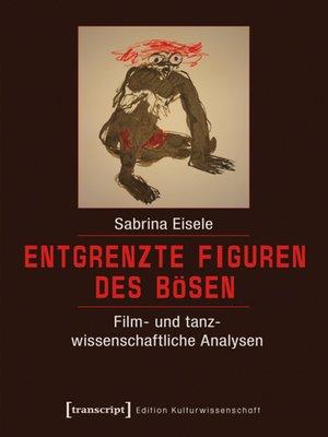 cover image of Entgrenzte Figuren des Bösen