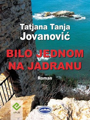 cover image of Bilo jednom na Jadranu (Once upon a time in Adriatic Sea)