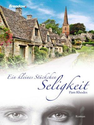 cover image of Ein kleines Stückchen Seligkeit