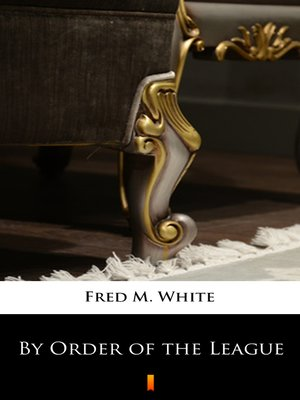 cover image of By Order of the League