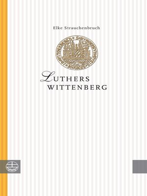 cover image of Luthers Wittenberg