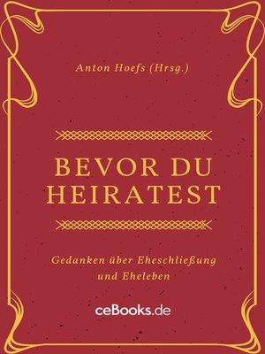 cover image of Bevor du heiratest
