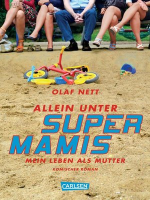 cover image of Allein unter Supermamis