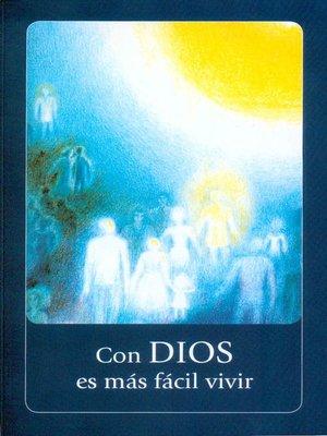 cover image of Con DIOS es más fácil vivir