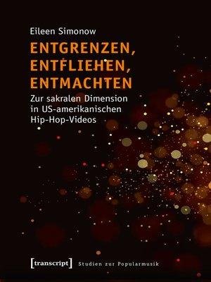 cover image of Entgrenzen, Entfliehen, Entmachten