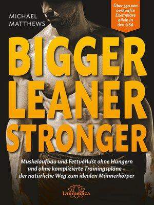 cover image of Bigger Leaner Stronger