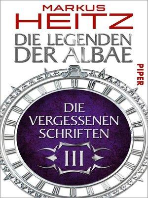 cover image of Die Vergessenen Schriften 3