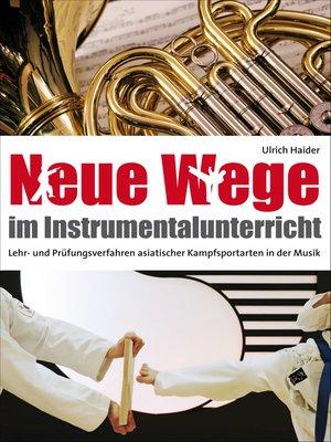 cover image of Neue Wege im Instrumentalunterricht