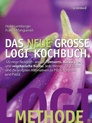 cover image of Das neue große LOGI-Kochbuch
