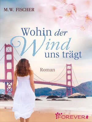cover image of Wohin der Wind uns trägt