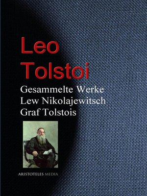 cover image of Gesammelte Werke Lew Nikolajewitsch Graf Tolstois