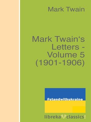 cover image of Mark Twain's Letters--Volume 5 (1901-1906)
