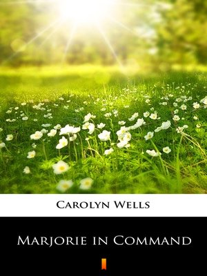 cover image of Marjorie in Command