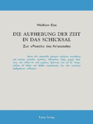 cover image of Die Aufhebung der Zeit in das Schicksal