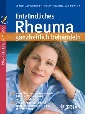 cover image of Entzündliches Rheuma ganzheitlich behandeln