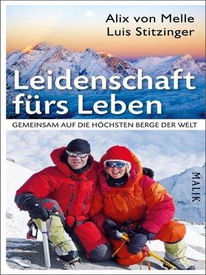 cover image of Leidenschaft fürs Leben – Gemeinsam auf die höchsten Berge der Welt