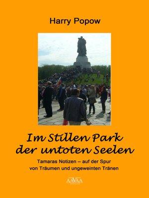 cover image of Im Stillen Park der untoten Seelen