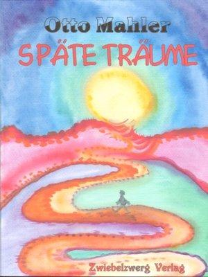 cover image of Späte Träume