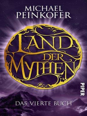 cover image of Land der Mythen [4]