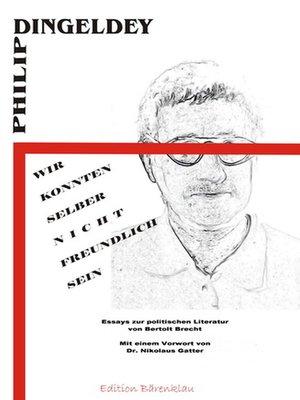 """cover image of """"Wir konnten selber nicht freundlich sein"""""""