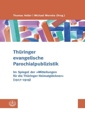 cover image of Thüringer evangelische Parochialpublizistik
