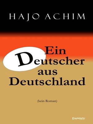 cover image of Ein Deutscher aus Deutschland. (kein Roman)