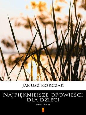 cover image of Najpiękniejsze opowieści dla dzieci