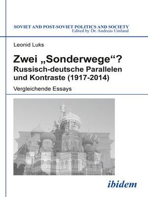 """cover image of Zwei """"Sonderwege""""? Russisch-deutsche Parallelen und Kontraste (1917-2014)"""