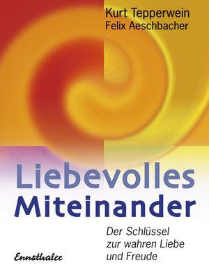 cover image of Liebevolles Miteinander
