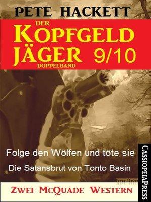 cover image of Der Kopfgeldjäger Folge 9/10  (Zwei McQuade Western)