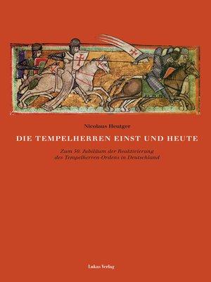 cover image of Die Tempelherren einst und heute