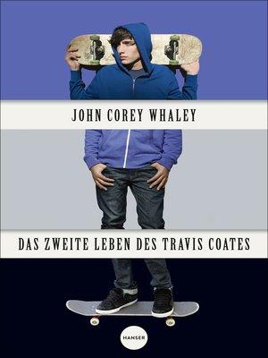 cover image of Das zweite Leben des Travis Coates