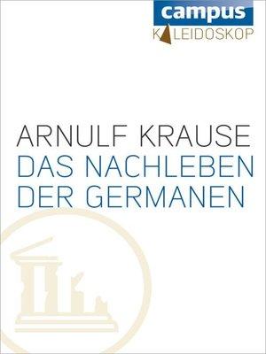 cover image of Das Nachleben der Germanen