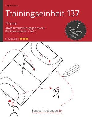 cover image of Abwehrverhalten gegen starke Rückraumspieler – Teil 1 (TE 137)