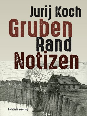 cover image of Gruben--Rand--Notizen