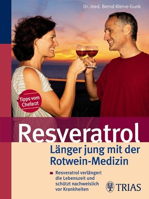 cover image of Resveratrol--Länger jung mit der Rotwein-Medizin