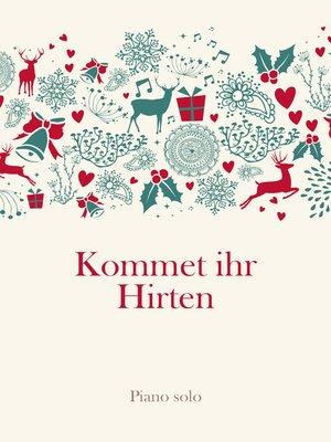 cover image of Kommet ihr Hirten
