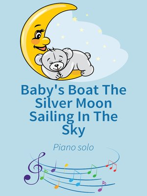 cover image of Baby's Boat the Silver Moon Sailing In the Sky