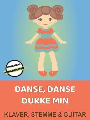 cover image of Danse, Danse Dukke Min
