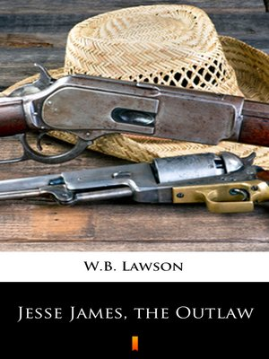cover image of Jesse James, the Outlaw